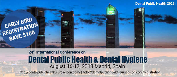 24th International Conference on Dental Public Health & Dental Hygiene 2018